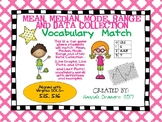 Mean, Median, Mode, Range, and Data Collection Vocabulary Match