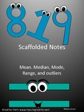Mean, Median, Mode, Range, and Outliers Scaffolded Notes