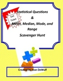 Mean, Median, Mode & Range and Statistical Questions Scave