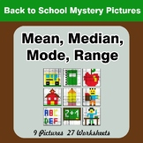 Mean, Median, Mode, and Range - Back To School Mystery Pictures
