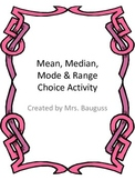 Mean, Median, Mode and Range Choice Board