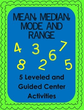 Mean, Median, Mode and Range: Leveled Practice