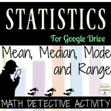 Mean, Median, Mode and Range Math Detective Activity for G