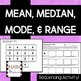 Mean, Median, Mode, and Range (Measures of Center) Sequenc