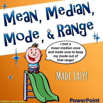 Mean, Median, Mode, and Range - (PowerPoint Only)