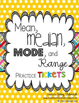 Mean, Median, Mode, and Range Practice Tickets