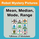 Mean, Median, Mode, and Range - Robots Mystery Pictures