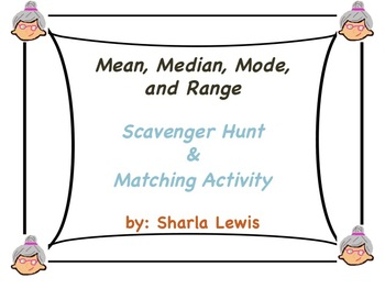 Mean, Median, Mode, and Range Scavenger Hunt and Matching activity