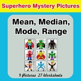 Mean, Median, Mode, and Range - Superhero Mystery Pictures