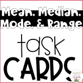 Mean, Median, Mode and Range Task Cards