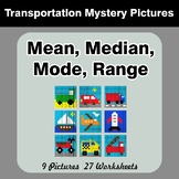 Mean, Median, Mode, and Range - Transportation Mystery Pictures
