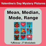 Mean, Median, Mode, and Range - Valentine's Day Mystery Pictures