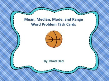 Mean, Median, Mode and Range Word Problem Task Cards