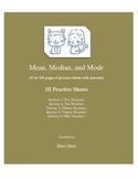 Mean, Median, and Mode (HI Practice Sheets)