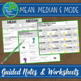 Measures of Central Tendency - Guided Notes, Worksheets an