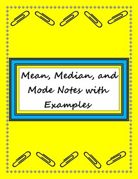 Mean, Median, and Mode Notes with Examples