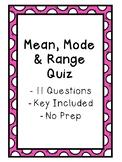 Mean, Mode & Range Quiz - Key Included - No Prep
