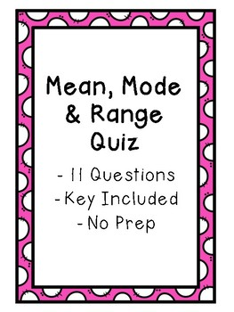Mean, Mode & Range Quiz - Key Included