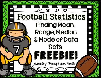 Mean, Mode, Range, and Median Football Statistics MATH CENTER **FREEBIE**