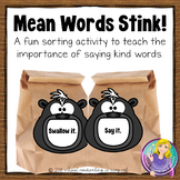 Mean Words Stink! (A sorting activity)
