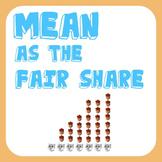 Mean as the Fair Share or Balance Point