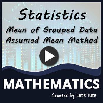 Mean of Grouped Data Problem Solving  - Assumed Mean Method   Statistics
