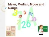 Mean,Median, Mode and Range = Fun