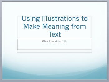 Meaning from Illustrations Using Text PPT