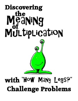Meaning of Multiplication with How Many Legs? Leveled Challenge Problems