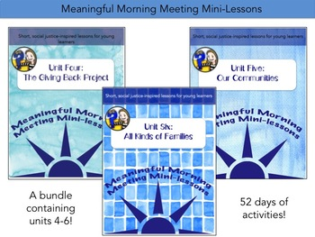 Meaningful Morning Meeting Mini-Lessons: Bundle Pack -- Units 4, 5, & 6