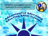 Meaningful Morning Meeting Mini-Lessons: Complete Curricul