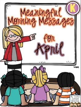 Meaningful Morning Messages for April (Kindergarten)