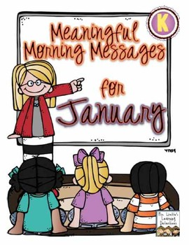 Meaningful Morning Messages for January (Kindergarten)