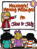 Meaningful Morning Messages for June/July (Kindergarten)