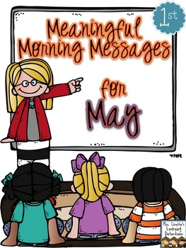 Meaningful Morning Messages for May (1st Grade)