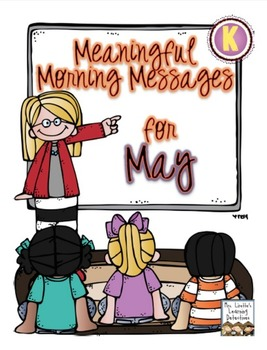 Meaningful Morning Messages for May (Kindergarten)