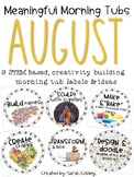 Meaningful Morning Tubs: August STEM Based Ideas