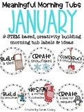 Meaningful Morning Tubs:  January STEM Based & Creativity Building Morning Work