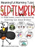 Meaningful Morning Tubs:  September STEM Based Ideas