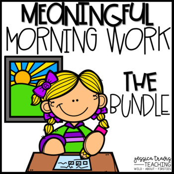 Meaningful Morning Work - THE BUNDLE {K-1}