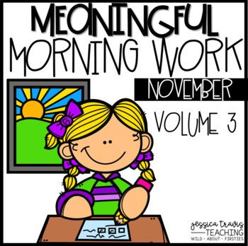 Meaningful Morning Work - VOL 3. {NOVEMBER}