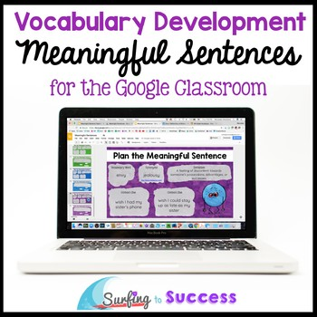 Meaningful Sentences: Vocabulary Development for the Digital Classroom