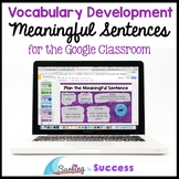 Meaningful Sentences: Vocabulary Development for the Digit