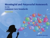 Meaningful and Purposeful Homework for the Common Core Sta