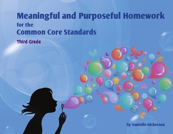 Meaningful and Purposeful Homework for the Common Core Standards-Third Grade