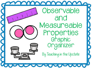 Measurable and Observable Properties Graphic Organizer