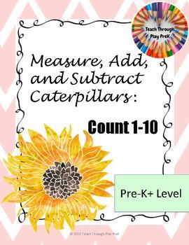 Measure, Add, and Subtract Caterpillars-PreK