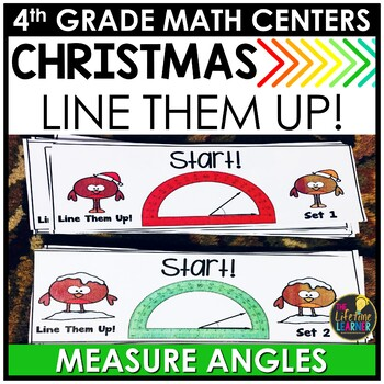 Measure Angles with Protractors Christmas Fourth Grade Math Center