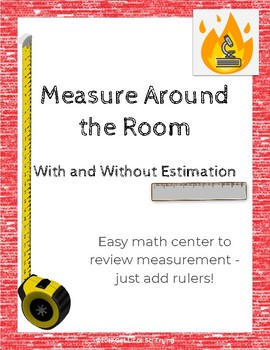 Measure Around the Room w/ and w/ out Estimation