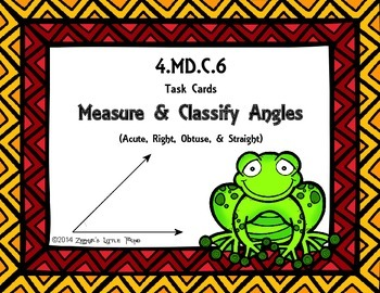 Measure & Classify Angles {Math Task Cards}